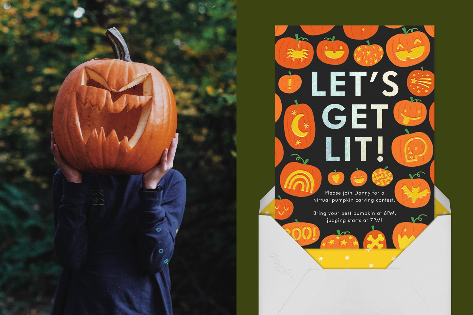 """Left: Photo of a person holding a jack-o-lantern in front of their face. They are wearing a blue button up shirt.   Right: """"Lil-o'-Lanterns"""" by Hello!Lucky for Paperless Post. The black card features illustrations of jack-o'-lanterns along with the words """"Let's Get Lit!"""" The card appears on a dark green background."""